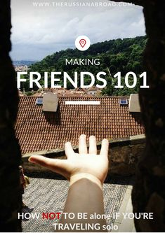 How to make friends while traveling solo. This might just be the most important thing I post regarding solo travel plans!