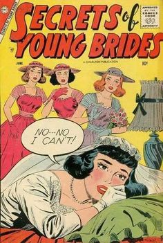 Secrets of Love and Marriage Issue 18 - Beauty for Sale Secret Of Love, Comic Book Wedding, Marriage Issues, Charlton Comics, Comic Book Plus, Crying Girl, Romance Comics, Best Comic Books, Silver Age Comics