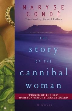 22. The Story of the Cannibal Woman by Maryse Condé