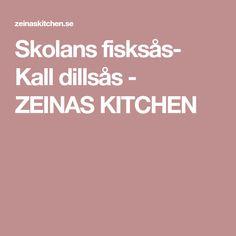 Skolans fisksås- Kall dillsås - ZEINAS KITCHEN
