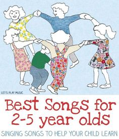 Best Songs for 2-5 Year Olds - Singing Songs to Help Your Child Learn