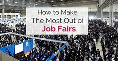 Top Career Tips to Make the most out of Job Fairs