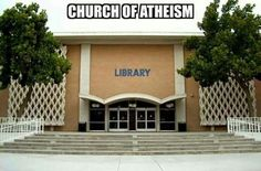 The funny thing is I do give credit to libraries for starting me on my path to atheism Atheist Agnostic, Atheist Humor, Atheist Quotes, Religion Memes, Losing My Religion, Free Thinker, Food For Thought, Christianity, This Or That Questions