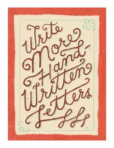 Type That I like — Write More Handwritten Letters ...