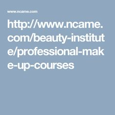 http://www.ncame.com/beauty-institute/professional-make-up-courses