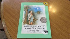 When I Was Young In The Mountains (FIAR) – Afternoons with Amy