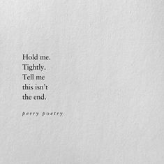 quotes perrypoetry on for daily poetry. Perry Poetrypoem quotes perrypoetry on for daily poetry. Poem Quotes, Sad Quotes, Words Quotes, Life Quotes, Inspirational Quotes, Sayings, Writing Quotes, Qoutes, Daily Quotes