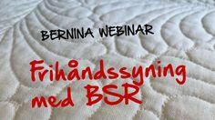 BERNINA Webinar: Frihåndssyning med BERNINA Stitch Regulator (BSR)
