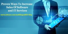 Proven Ways To Increase Sales Of Software and IT Services | Multilingual SEO Blog