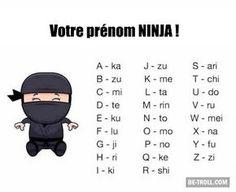 Votre prénom ninja ! - Be-troll - vidéos humour, actualité insolite