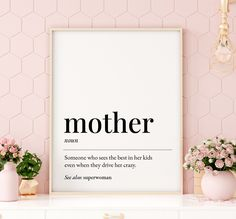 Mother Definition Printable Art, Mother Gift, Mother Printable Decor, Mothers Day Print, Mother Quote Printable Wall Art *Instant Download* Printing Websites, Online Printing, Presents For Mom, Gifts For Mom, Home Wall Art, Nursery Wall Art, Quote Prints, Wall Art Prints, Shopping