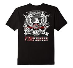 Men's Firefighter-Father-Never Underestimate A Firefighter-back Small Black Shoppzee Firefighter Thin Red Line Shirts http://www.amazon.com/dp/B01C56W4QY/ref=cm_sw_r_pi_dp_eKb.wb1NQ4GZN