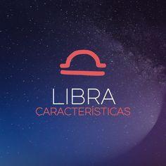 Libra: Características Libra Facts, Libra Zodiac, Bff, Neon Signs, Poster, Jordan, Articles, Hairstyles, Gemini Woman