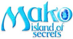 Mako: Island of Secrets (international title Mako Mermaids: An H2O Adventure) is the spin-off series of H2O: Just Add Water.