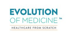 Register for free online webinar - Evolution of Medicine II Summit