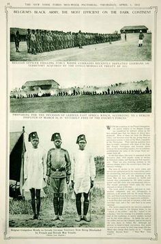 """WWI, Congo. """"Belgium's Black Army, the Most Efficient on the Dark Continent"""" NYTimes Mid-Week Pictorial April 1915. Via Period Paper."""