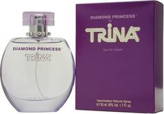 Diamond Princess By Trina For Women. Eau De Toilette Spray 1.7 Oz. by Trina. $13.63. Packaging for this product may vary from that shown in the image above. This item is not for sale in Catalina Island. Launched by the design house of Trina.Whenapplyingany fragrance please consider that there are several factors which can affect the natural smell of your skin and, in turn, the way a scent smells on you. For instance, your mood, stress level, age, body chemistry,