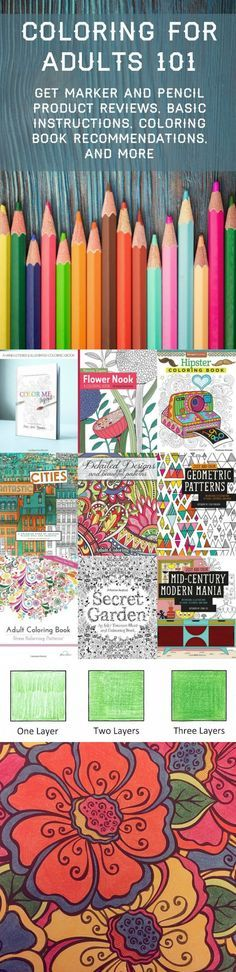 This is the ultimate guide to coloring for adults! Get marker and pencil product reviews, basic instructions, coloring book recommendations, and more. #adultcoloring