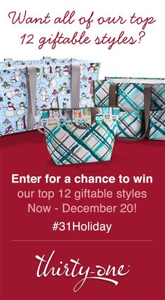 At Thirty-One, you'll find practical, personal presents for everyone on your list! Now through Dec. 10, 2013, enter for your chance to win $650+ worth of free products! No purchase necessary to enter or to win & support a local business owner, too at:  https://www.mythirtyone.com/content/holiday.aspx