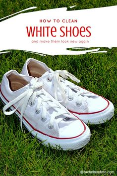How to clean and whiten your white Converse or canvas shoes to make them look new again.