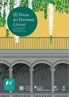 III Fòrum del Patrimoni Literari. Mecenatge i literatura. 19 de desembre de 2013, sala Prat de la Riba, Institut d'Estudis Catalans.