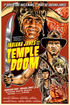 """Pulp style movie poster for """"Indiana Jones and the Temple of Doom."""" Created for Planet-Pulp's Indiana Jones month. Indiana Jones and the Temple of Doom Indiana Jones, Love Movie, Movie Tv, Style Movie, Laurent Durieux, Henry Jones Jr, Bon Film, Alternative Movie Posters, Steven Spielberg"""