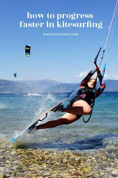 How to progress faster in kitesurfing – no matter which level you're at! #kitesurfing