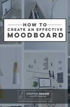 How to create your own mood board