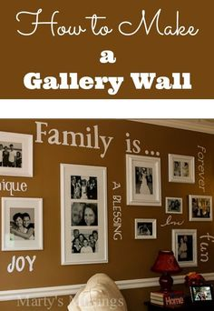 Complete tutorial on How to Make a Gallery Wall on a budget from layout to choosing frames, pictures, words or inspiration to cutting vinyl and hanging.