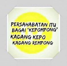 Quotes Sahabat, Quotes Lucu, Quotes And Notes, Best Quotes, Funny Quotes, Life Quotes, Reminder Quotes, Self Reminder, Funny Jokes To Tell
