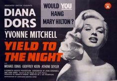 yield to the night 1956 blonde sinner dvd-r diana dors full screen Diana Dors, Ruth Ellis, Michael Craig, Cinema, Movie Poster Art, Film Posters, Tough Guy, British Actresses, Library Of Congress