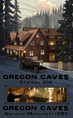oregon caves poster | Oregon Caves Chateau  ~Repinned Via Richard Lytle