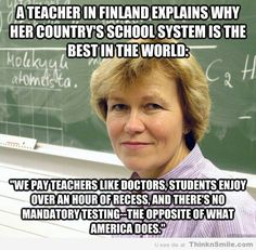 A teacher in Finland explains why her country's school system is the best in the world (Higher Education)