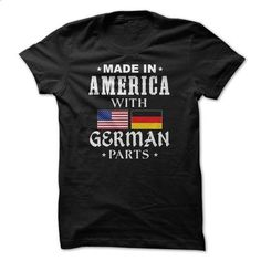 American with German parts - #custom shirt #white hoodie. MORE INFO => https://www.sunfrog.com/LifeStyle/American-with-German-parts.html?id=60505