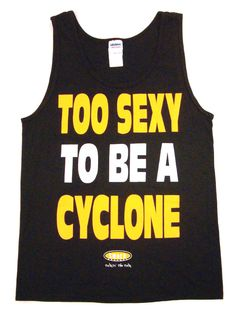 Too Sexy to be a Cyclone - GO HAWKS!