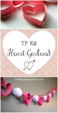 T.P. Roll Heart Garland - I've seen so many cute crafts done with t.p. rolls on Pinterest, and I wanted to try one, too! So, I came up with a super cute t.p. ro…
