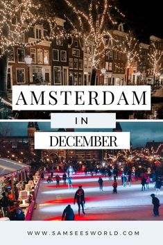 If you are planning a visit to Amsterdam in December be sure to use this post to prepare for everything this month has to offer. December is a beautiful month to visit Amsterdam and there are a lot of exciting things to do and unique events to enjoy. In the month of December Amsterdam is chilly and romantic. The streets are less full of people and the brisk air and glowing cafes make for the ultimate cozy atmosphere. Amsterdam Holidays, Visit Amsterdam, Amsterdam Travel, Amsterdam Itinerary, Amsterdam City Guide, See World, Christmas Events, Best Travel Guides, Ski Holidays