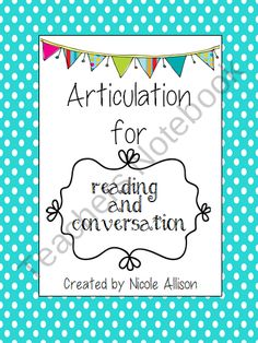 Articulation for Reading and Conversation Speech Therapy Intervention product from Speech-Peeps on TeachersNotebook.com