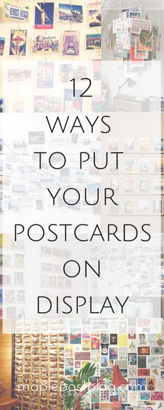 12 Ways to Put Your Postcards on Display - Maple Post