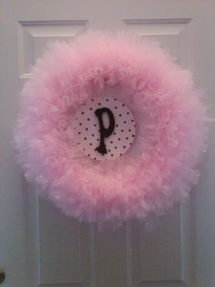 Tulle Wreath..want to make one for my princess