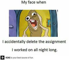 my face when..