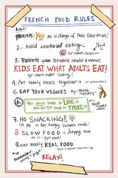French food rules for kids (from French Kids Eat Everything) French Kids, French Food, French Baby, French People, French Stuff, French Class, Rules For Kids, Think Food, Thinking Day