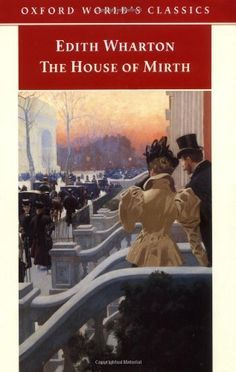 The House of Mirth by Edith Wharton, my favorite