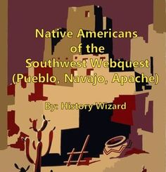 Native Americans of the Southwest Webquest (Pueblo, Navajo, Apache)This webquest will give students a solid understanding of the lifestyle and history of the Native Americans of the Southwest. The following website is used in this webquest:http://www.ducksters.com/history/native_americans.php Click here to view the website.The webquest contains 45 questions and an answer key is included for the teacher.