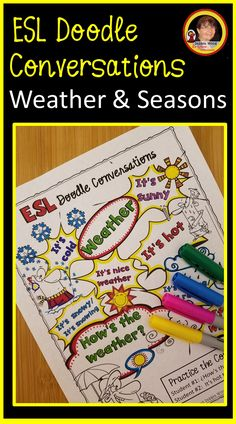 "Try these fun ESL Weather and Seasons Doodle Conversation Worksheets. These NO PREP Printables will help keep your students in the target language.  These vocabulary building activities can also be used as A ""Picture Dictionary"" or as part of an interactive notebook. Bilingual Classroom, Bilingual Education, Esl Resources, Teacher Resources, Conversation Cards, Picture Dictionary, Weather Seasons, Esl Lessons"