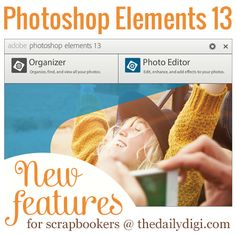 Top 5 New Features for Scrapbookers in Photoshop Elements 13