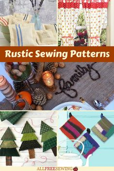 Superb These Rustic Patterns Include Lots Of Sewing Ideas, Projects, And Patterns  For Everything In Your Life. AllFreeSewing · Home Decorating Sewing Projects