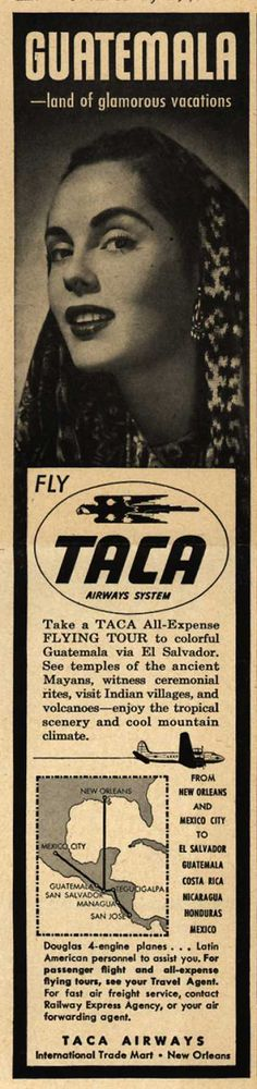 Party Of Two! <3 J&L  TACA Airways System's Guatemala – Guatemala -land of glamorous vacations (1948)