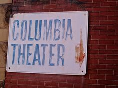 https://flic.kr/p/F86As7 | Columbia Theatre, Brookville, PA | Old sign pointing the way to the former Columbia Theatre, which was located at 150 Main Street in Brookville, Pennsylvania.  The theatre is no longer around.  At the present time the front lobby is being used as a youth center and some theatre seats still remain.
