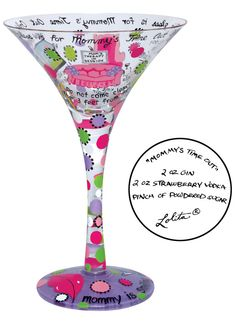 """Mommy's Time Out"" 7oz. Tini glass"